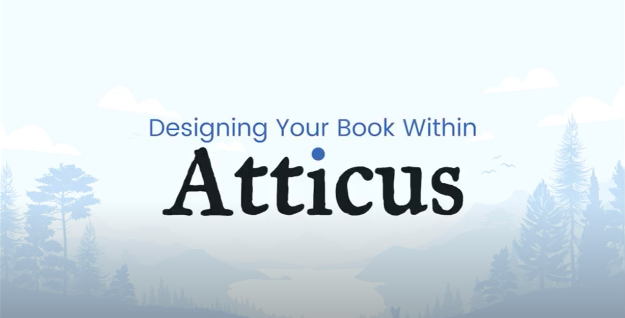 Designing Your Book With Atticus Thumbnail